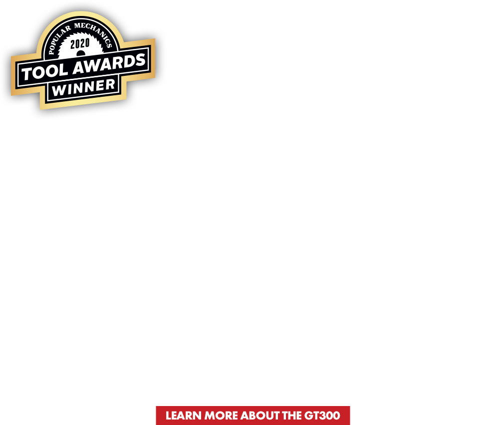 Popular Mechanics 2020 TOOL AWARDS WINNER | THE GT500. IT'S A REAL WINNER. | NAMED BEST GLUE GUN IN POPULAR MECHANICS 2020 TOOL AWARDS | click here to learn more about the gt300.