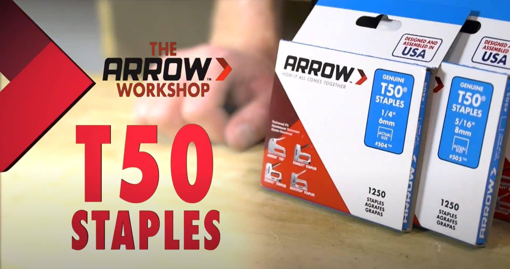Product Tutorial – Arrow's T50 Staple Family